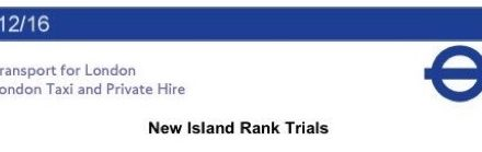 TfL Notice 12/16 New Island Ranks Trial