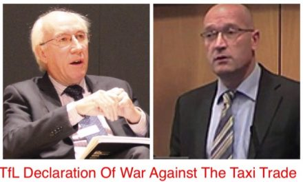 TfL…A Declaration Of War Against The Taxi Trade….. By Harry Wall.