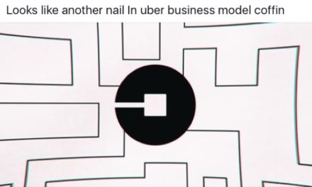 ANOTHER NAIL IN UBERS BUSINESS MODEL COFFIN ?