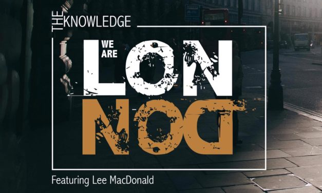 "A new anthem for London & the cab trade as ""We Are London"" by The Knowledge hits the streets"