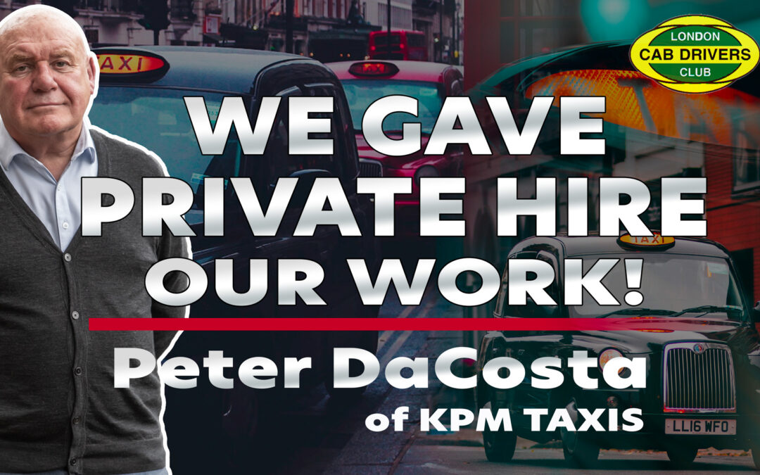 Taxis Gave Work To Private Hire says Peter DaCosta